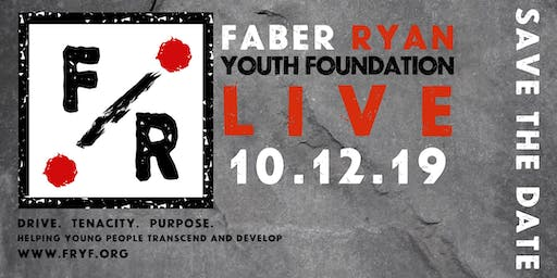 Faber Ryan Youth Foundation LIVE 2019