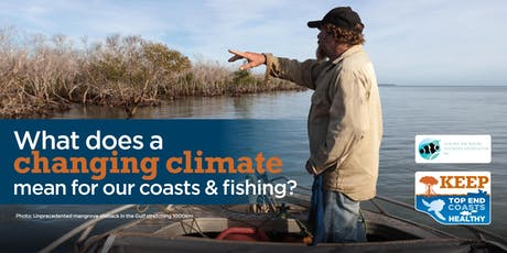 What does a changing climate mean for our coasts & fishing? tickets