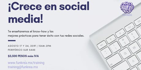 ¡Crece en social media! boletos