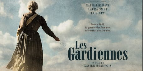 Tuesday French Movie Night: Les Gardiennes billets