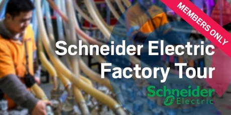 SA I Schneider Electric Factory Tour - Wed 7th August 2019 tickets