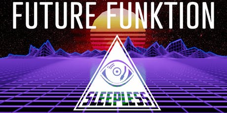 Future Funktion: A Night of Synthwave and Future Funk tickets