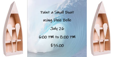 Paint a Small Boat using Dixie Belle tickets