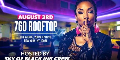 Sky from Black Ink Crew hosts SNL @ 760 Rooftop