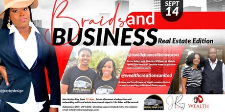 Braids  and Business Real Estate Edition tickets