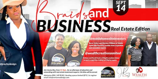 Braids  and Business Real Estate Edition