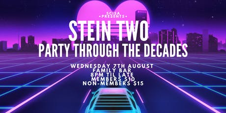 SciSA - Stein Two : Party Through The Decades tickets