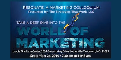 Resonate: A Marketing Colloquium, Take a Deep Dive into the World of Marketing