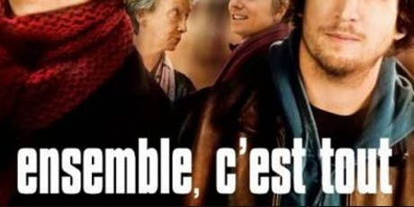 Tuesday French Movie Night: Ensemble c'est tout tickets