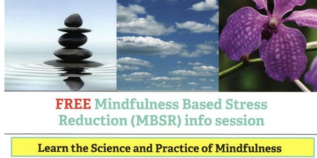 Mindfulness Based Stress Reduction (MBSR) information session  tickets