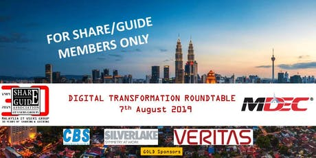 SHARE/GUIDE-MDEC Digital Transformation Roundtable (Members Only Event) tickets