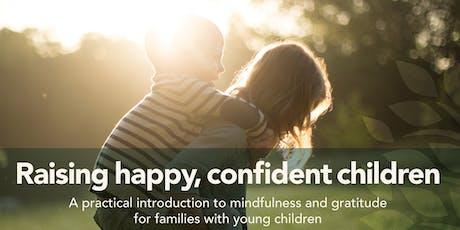 Raising happy confident children tickets