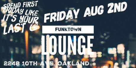 First Friday After Hours @ Funktown Lounge tickets