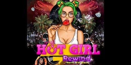 The Hot Girl Rewind tickets