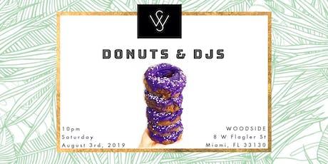 Donuts and DJs x Woodside Miami tickets