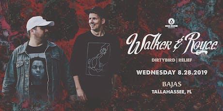 Walker & Royce at Bajas tickets
