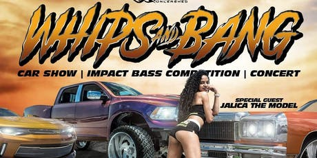 STREETZ MAG UNLEASHED WHIPS & BANG CARSHOW/CONCERT tickets