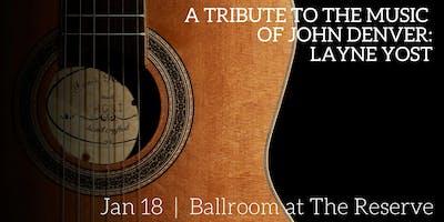 A Tribute to the Music of John Denver: Layne Yost