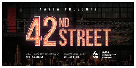 "NASDA presents ""42ND STREET"" tickets"