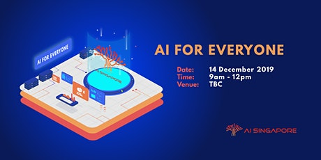 AI for Everyone (14 December 2019) tickets