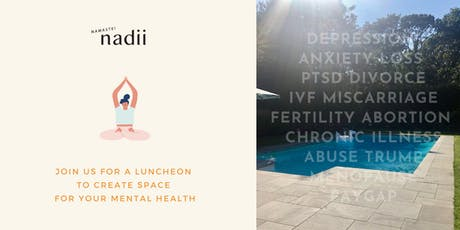nadii goddess lunch + meditation to create space for your mental health tickets