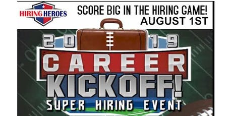TAMPA BAY CAREER KICKOFF - TAMPA BAY - SUPER HIRING EVENT, AUGUST 1 tickets