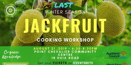 Jackfruit Workshop at Pt. Chev Community Centre tickets