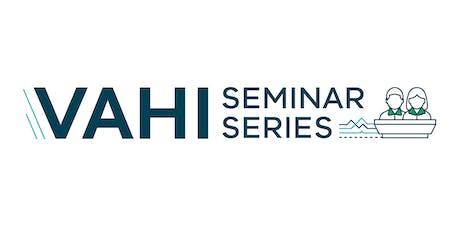 VAHI Seminar Series - Deriving Value from Health System Analytics tickets