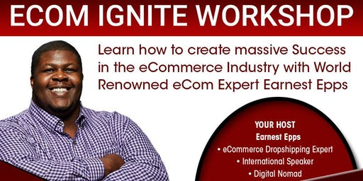 eCom Ignite Workshop Live Stream, Virginia! Last Event of 2019