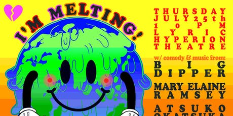I'm Melting! A Benefit for EarthJustice tickets