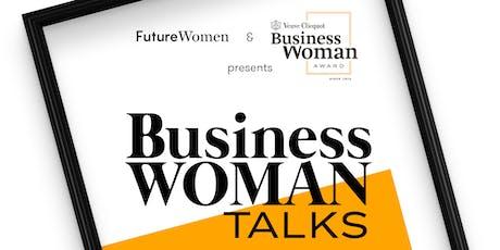 Future Women X Veuve Clicquot: Business Woman Talks  tickets