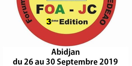FORUM OUEST AFRICAIN DE LA JEUNESSE CEDEAO ABIDJAN 2019 (3ème édition) tickets