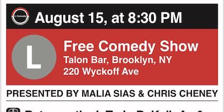 L Comedy Night at the Talon Bar tickets