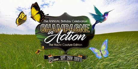 CHAMPAGNE IN ACTION THE ULTRA EXCLUSIVE DAY EVENT HAUTE COUTURE EDITION tickets