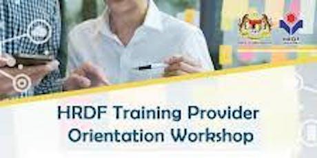 HRDF TRAINING PROVIDER ORIENTATION  tickets