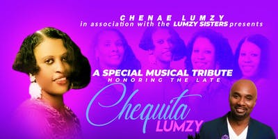 Chequita Lumzy Musical Tribute