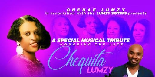 Chequita Lumzy Musical Tribute