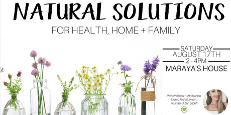 Natural Solutions for Health, Home + Family tickets