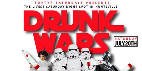 """FREE TICKETS to """"DRUNK WARS"""" THIS SATURDAY @ CLUB 47 (JULY 20TH) tickets"""