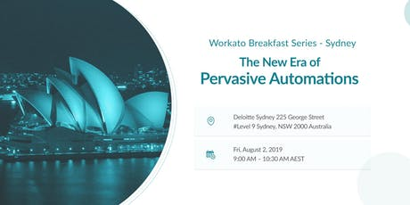 The New Era of Pervasive Automations (Sydney) tickets