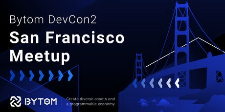 Bytom Blockchain Meetup (with Chainlink)- San Francisco  tickets