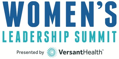 Women's Leadership Summit presented by Versant Health