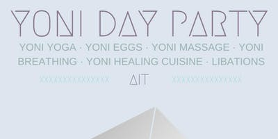 Yoni Day Party (Women Only)