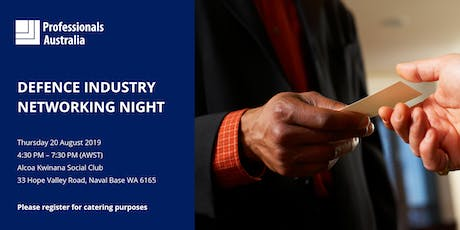 Professionals Australia's WA  Defence Industry Networking Night tickets