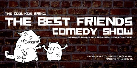 The Best Friends Comedy Show tickets