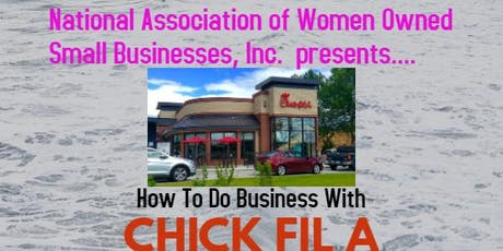 How To Do Business With CHICK FIL A tickets