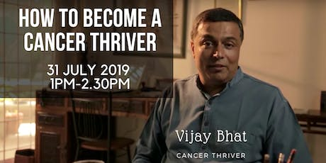 How To Become A Cancer-Thriver tickets