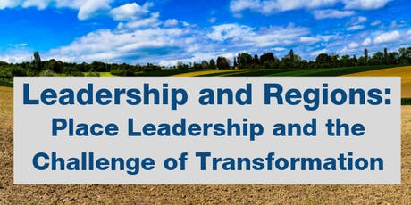 Leadership and Regions: Place Leadership & the Challenge of Transformation tickets