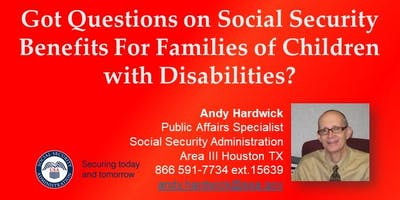 Got Questions on Social Security Benefits for Families of Children with Disabilities?