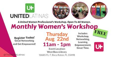 Monthly Women's Workshop- Aug 22nd, 2019 tickets